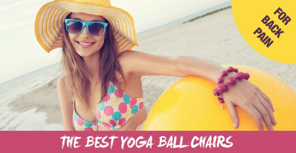 best yoga ball chairs for back pain
